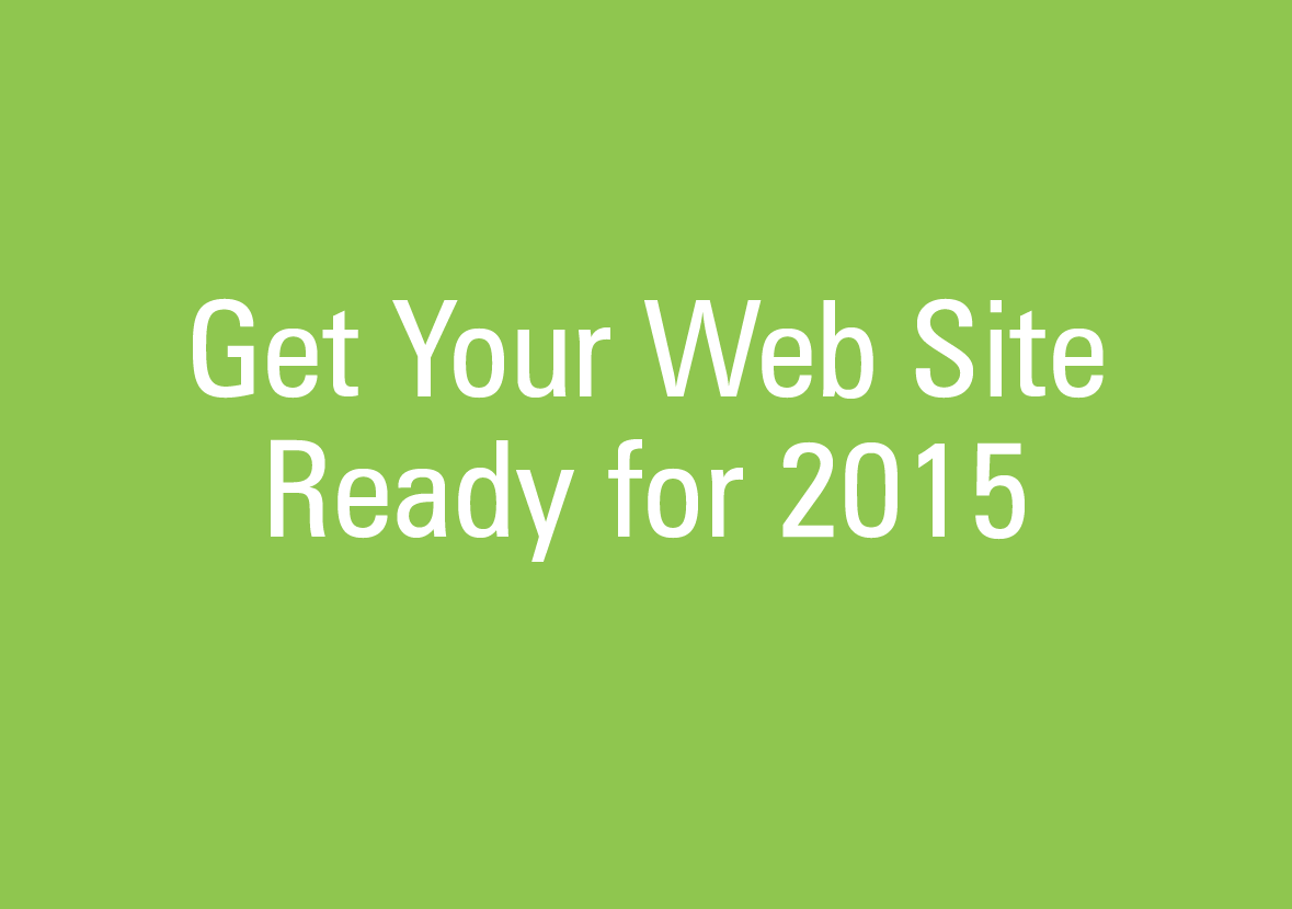 Get Your Web Site Ready for 2015